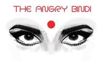 The Angry Bindi